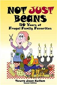 Not Just Beans: 50 Years of Frugal Family Favorites ePub download
