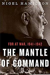 The Mantle of Command: FDR at War, 1941–1942 ePub download