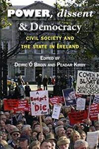 Power, Dissent and Democracy: Civil Society and the State in Ireland ePub download