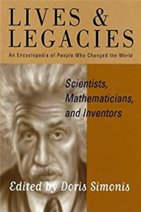 Scientists, Mathematicians and Inventors (Lives  Legacies) (Vol. 1) ePub download