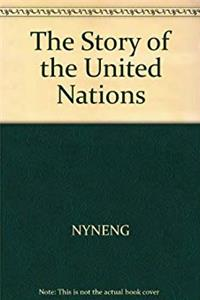 The story of the United Nations (Cornerstones of freedom) ePub download