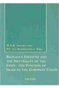 Religious Freedom and the Neutrality of the State: The Position of Islam in the European Union ePub download