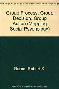 Group Process, Group Decision, Group Action (Mapping Social Psychology) ePub download
