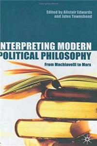 Interpreting Modern Political Philosophy: From Machiavelli to Marx ePub download
