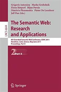 The Semantic Web: Research and Applications: 8th Extended Semantic Web Conference, ESWC 2011, Heraklion, Crete, Greece, May 29 – June 2, 2011. Proceedings, Part II (Lecture Notes in Computer Science) ePub download