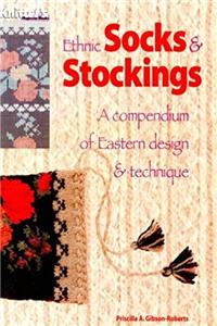 Ethnic Socks  Stockings: A Compendium of Eastern Design  Technique (A Knitter's Magazine Book) ePub download