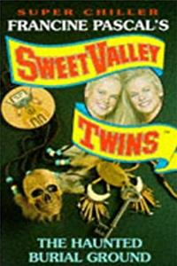 The Haunted Burial Ground (Sweet Valley Twins Super Chiller) ePub download