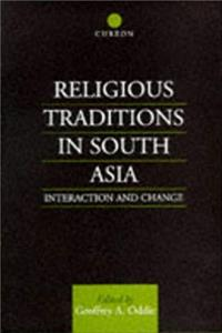 Religious Traditions in South Asia: Interaction and Change (Religion and Society in South Asia) ePub download