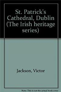 St. Patrick's Cathedral, Dublin (The Irish heritage series) ePub download