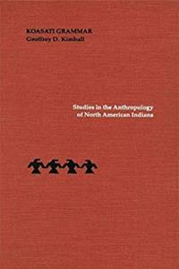 Koasati Grammar (Studies in the Anthropology of North American Indians) ePub download