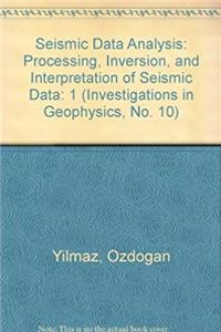 Seismic Data Analysis: Processing, Inversion, and Interpretation of Seismic Data (Investigations in Geophysics, No. 10) ePub download