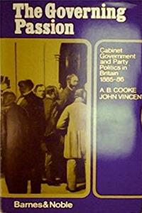 The governing passion;: Cabinet government and party politics in Britain, 1885-86, ePub download