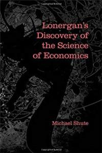 Lonergan's Discovery of the Science of Economics (Lonergan Studies) ePub download