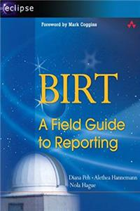 BIRT: A Field Guide to Reporting ePub download