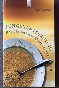Zungenentfernung: Bericht Aus Der Quarantanestation ePub download