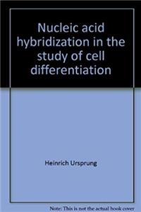 Nucleic acid hybridization in the study of cell differentiation (Results and problems in cell differentiation) ePub download