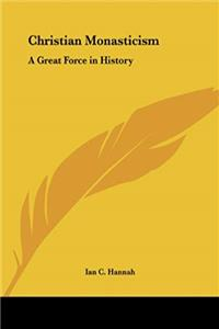 Christian Monasticism: A Great Force in History ePub download