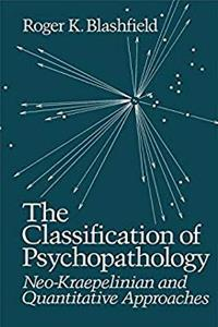 The Classification of Psychopathology: Neo-Kraepelinian and Quantitative Approaches ePub download