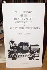 Proceedings: Fifth Death Valley Conference on History and Prehistory ePub download