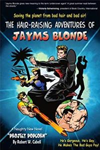 The Hair-Raising Adventures of Jayms Blonde: Project Popcorn ePub download