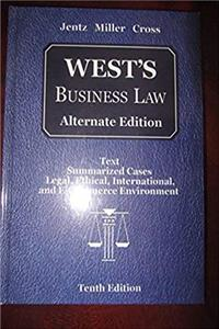 West's Business Law: Alternate Edition: Text Summarized Cases Legal, Ethical, International, and E-Commerce Environment ePub download