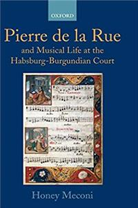 Pierre de la Rue and Musical Life at the Habsburg-Burgundian Court ePub download