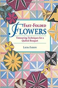 Fast-Folded Flowers: Timesaving Techniques for a Quilted Bouquet ePub download