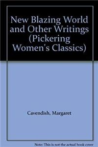 New Blazing World and Other Writings (Pickering Women's Classics) ePub download