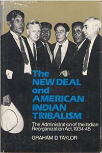 The New Deal and American Indian Tribalism: The Administration of the Indian Reorganization Act, 1934-45 ePub download