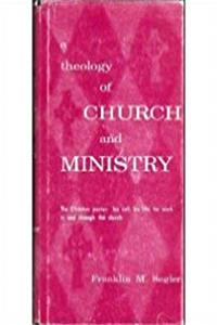 A Theology of Church and Ministry: The Christian Pastor: His Call, His Life, His Work in and Through the Church ePub download