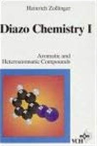 Diazo Chemistry, Vol. 1, Aromatic and Heteroaromatic Compound ePub download