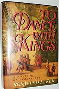 To Dance With Kings: A Novel of Versailles ePub download