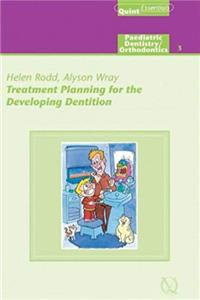 Treatment Planning for the Developing Dentition (Quintessentials of Dental Practice) ePub download