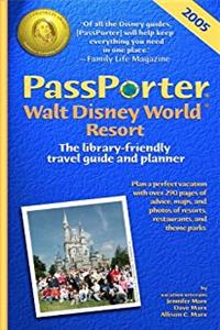 PassPorter Walt Disney World 2005: The Library-Friendly Travel Guide and Planner ePub download