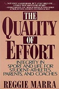 The Quality of Effort: Integrity in Sport and Life for Student - Athletes, Parents, and Coaches ePub download