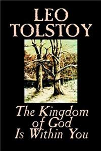 The Kingdom of God Is Within You by Leo Tolstoy, Religion, Philosophy, Theology ePub download