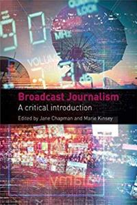 Broadcast Journalism: A Critical Introduction ePub download
