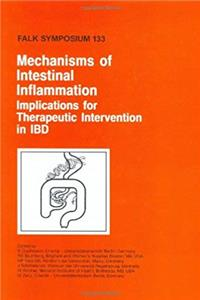 Mechanisms of Intestinal Inflammation: Implications for Therapeutic Intervention in IBD (Falk Symposium) ePub download
