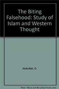 The Biting Falsehood: Study of Islam and Western Thought ePub download