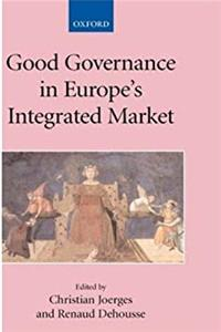 Good Governance in Europe's Integrated Market (Collected Courses of the Academy of European Law) ePub download