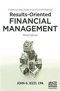 Results-Oriented Financial Management: A Step-by-Step Guide to Law Firm Profitability ePub download