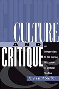 Culture And Critique: An Introduction To The Critical Discourses Of Cultural Studies ePub download
