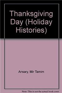 Thanksgiving Day (Holiday Histories) ePub download
